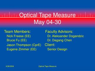 Optical Tape Measure May 04-30