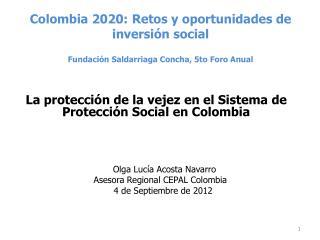 La protección de la vejez en el Sistema de Protección Social en Colombia