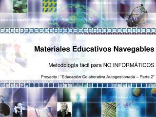 Materiales Educativos Navegables
