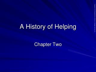 A History of Helping