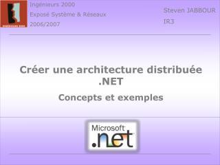 Créer une architecture distribuée .NET Concepts et exemples