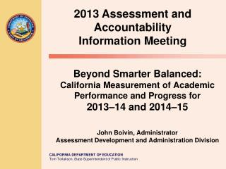 2013  Assessment and Accountability Information Meeting