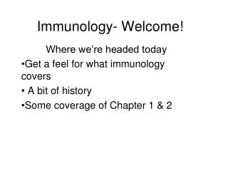 Immunology- Welcome!