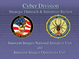 Cyber Division Strategic Outreach & Initiatives Section