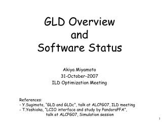 GLD Overview and  Software Status