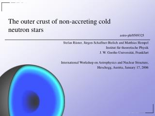The outer crust of non-accreting cold neutron stars