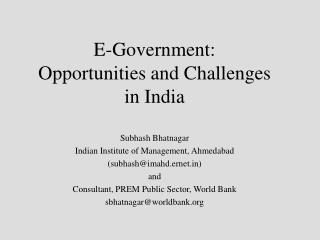 E-Government: Opportunities and Challenges   in India