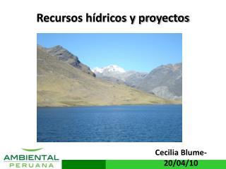 Recursos hídricos y proyectos