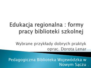 Edukacja regionalna : formy pracy biblioteki szkolnej