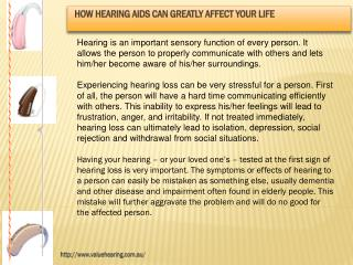 How Hearing Aids Can Greatly Affect Your Life