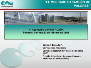 �EL MERCADO PANAME�O DE VALORES�