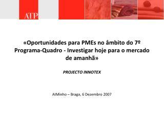AIMinho � Braga, 6 Dezembro 2007