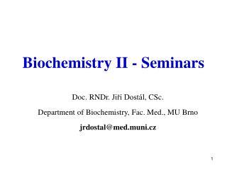 Biochemistry II - Seminars