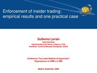 Enforcement of insider trading:  empirical results and one practical case