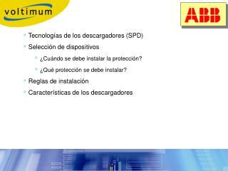 Tecnologías de los descargadores (SPD)  Selección de dispositivos
