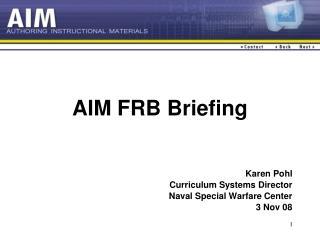 AIM FRB Briefing