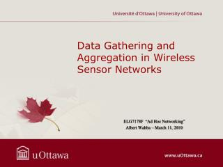 Data Gathering and Aggregation in Wireless Sensor Networks