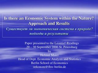 by Helmut Maier Head of Dept. Economic Analysis and Statistics Berlin School of Economics