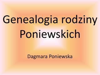 Genealogia rodziny Poniewskich