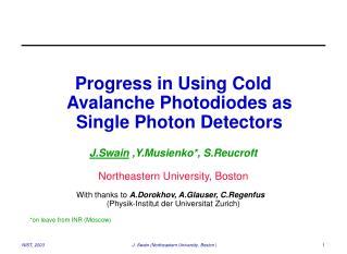 Progress in Using Cold Avalanche Photodiodes as Single Photon Detectors