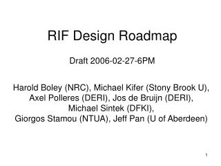 RIF Design Roadmap Draft 2006-02-27-6PM