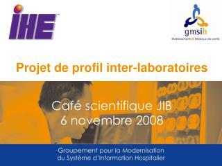 Projet de profil inter-laboratoires
