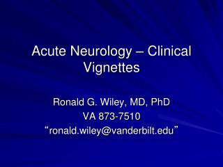 Acute Neurology – Clinical Vignettes