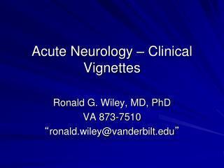 Acute Neurology � Clinical Vignettes