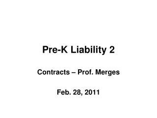 Pre-K Liability 2