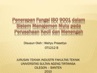 Penerapan Fungsi ISO 9001 dalam Sistem Manajemen Mutu pada Perusahaan Kecil dan Menengah