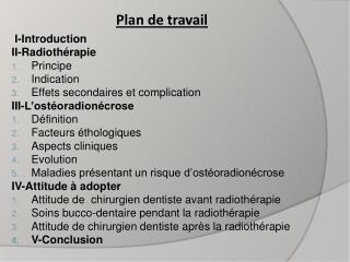 I-Introduction II-Radiothérapie Principe Indication Effets secondaires et complication