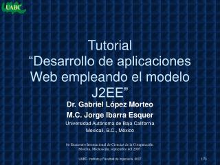 """Tutorial  """"Desarrollo de aplicaciones Web empleando el modelo J2EE"""""""