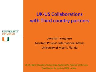 UK-US Collaborations  with Third country partners