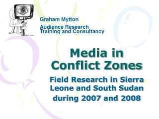 Media in Conflict Zones