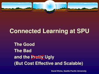 Connected Learning at SPU