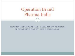 Operation Brand  Pharma India