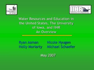 Water Resources and Education in the United States, The University of Iowa, and IIHR An Overview