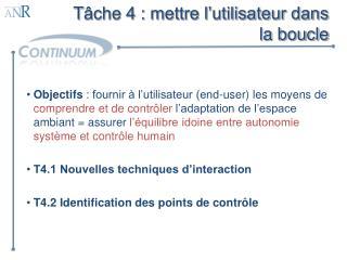 T âche 4 : mettre l'utilisateur dans la boucle