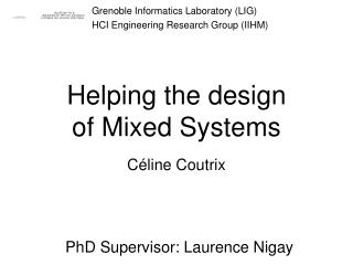 Helping the design  of Mixed Systems