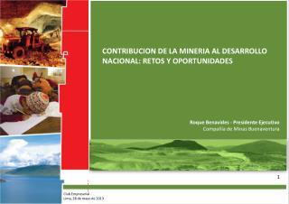 CONTRIBUCION DE LA MINERIA AL DESARROLLO NACIONAL: RETOS Y OPORTUNIDADES