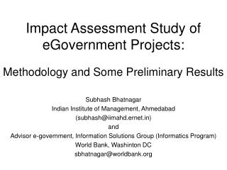 Impact Assessment Study of eGovernment Projects: Methodology and Some Preliminary Results