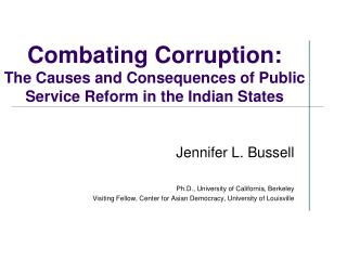 Combating Corruption: The Causes and Consequences of Public Service Reform in the Indian States