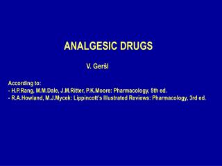 ANALGESIC DRUGS / 1/ MORPHINE - LIKE DRUGS (OPIOID, NARCOTIC ANALGESICS)