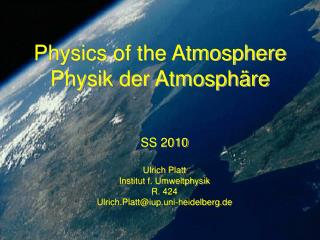 Physics of the Atmosphere  Physik der Atmosphäre