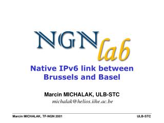Native IPv6 link between Brussels and Basel