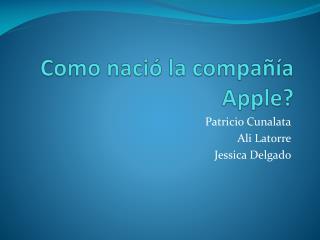 Como nació la compañía Apple?