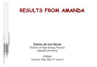 Carlos de los Heros Division of High Energy Physics Uppsala University CRIS04