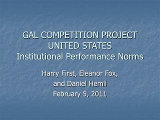 GAL COMPETITION PROJECT UNITED STATES Institutional Performance Norms
