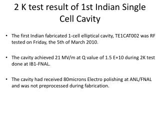 2 K test result of 1st Indian Single Cell Cavity