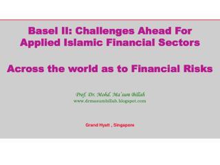 KEY ISSUES Overview on Basel II & Islamic Compliance Standard (i-CS)